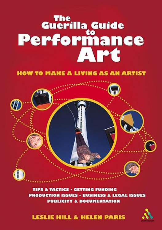 The Guerilla Guide To Performance Art book cover