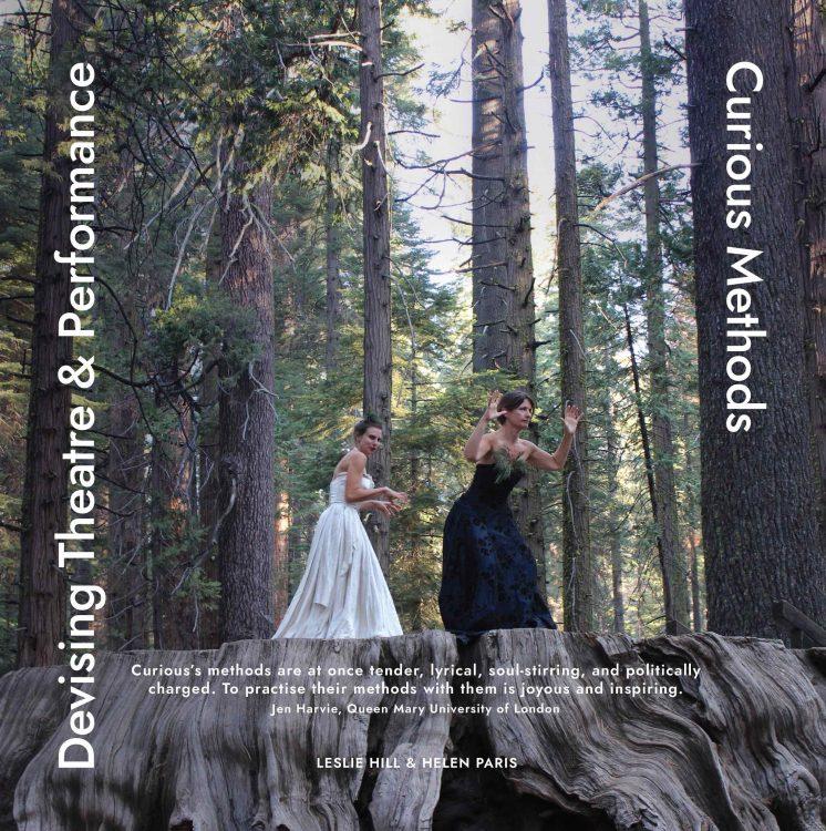 Devising Theatre & Performance: Curious Methods book cover